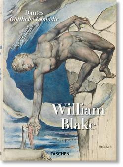 William Blake. Dantes Göttliche Komödie, Sämtl. Zeichnungen von Schütze,  Sebastian, Terzoli,  Maria Antonietta