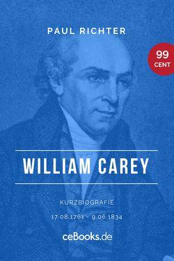 William Carey 1761 – 1834 von Richter,  Paul