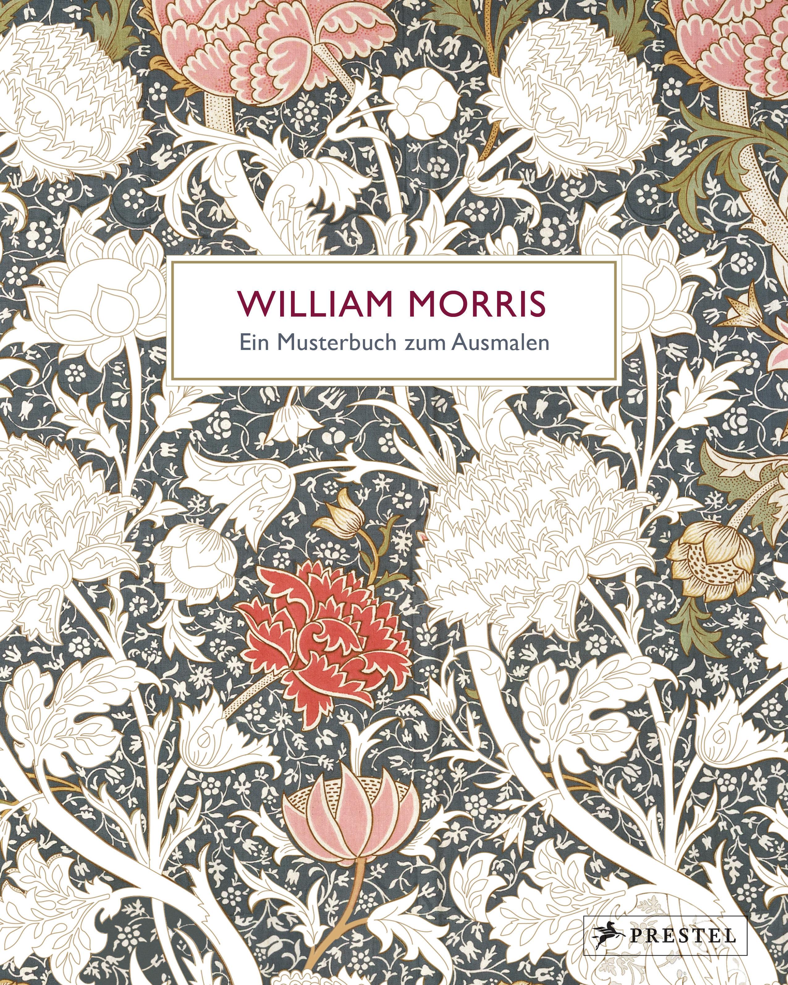 William Morris von : Ein Musterbuch zum Ausmalen