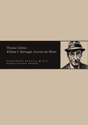 William S. Burroughs, Exorzist des Wortes von Collmer,  Thomas