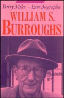 William S. Burroughs von Breger,  Esther, Breger,  Udo, Miles,  Barry