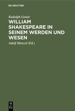 William Shakespeare in seinem Werden und Wesen von Genée,  Rudolph, Menzel,  Adolf