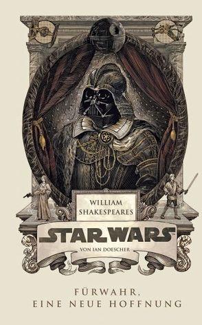 William Shakespeares Star Wars von Doescher,  Ian