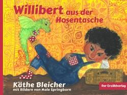 Willibert aus der Hosentasche von Bleicher,  Käthe
