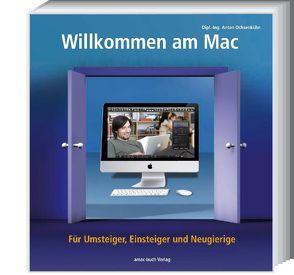Willkommen am Mac von Ochsenkühn,  Anton, Szierbeck,  Johann