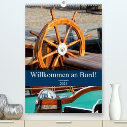 Willkommen an Bord! Schiffsdetails 2021 (Premium, hochwertiger DIN A2 Wandkalender 2021, Kunstdruck in Hochglanz) von Hebgen,  Peter
