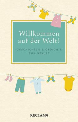Willkommen auf der Welt! von Neundorfer,  German