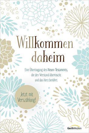 Willkommen daheim (Floral Edition) von Ritzhaupt,  Fred