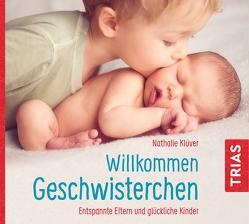Willkommen Geschwisterchen von Klüver,  Nathalie