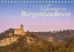 Willkommen im Burgenlandkreis (Tischkalender 2018 DIN A5 quer) von Wasilewski,  Martin
