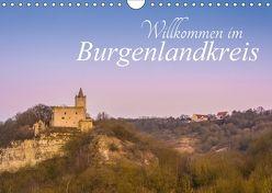 Willkommen im Burgenlandkreis (Wandkalender 2018 DIN A4 quer) von Wasilewski,  Martin