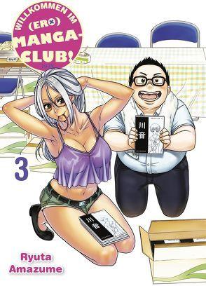 Willkommen im (Ero)Manga-Club! von Amazume,  Ryuta, Höfler,  Burkhard