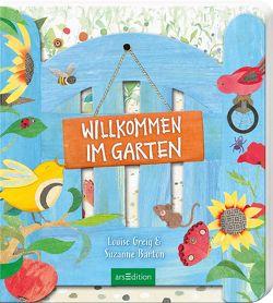 Willkommen im Garten von Barton,  Suzanne, Greig,  Louise, Taube,  Anna