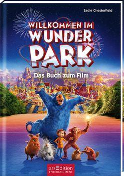 Willkommen im Wunder Park – Das Buch zum Film von Chesterfield,  Sadie, Stratthaus,  Bernd
