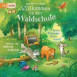 Willkommen in der Waldschule – Beste Freunde – Pfote drauf! von Fröhlich,  Andreas, Heger,  Ann-Katrin