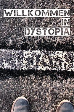 Willkommen in Dystopia von das Literaturportal,  Buchbesprechung.de, Litopian e.V.,  Literarischer Förderverein