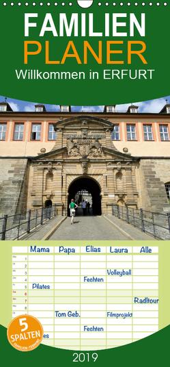 Willkommen in ERFURT – Familienplaner hoch (Wandkalender 2019 , 21 cm x 45 cm, hoch) von & Kalenderverlag Monika Müller,  Bild-