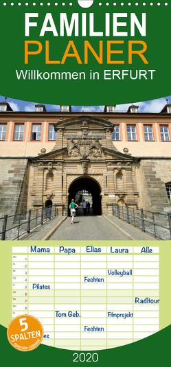 Willkommen in ERFURT – Familienplaner hoch (Wandkalender 2020 , 21 cm x 45 cm, hoch) von & Kalenderverlag Monika Müller,  Bild-