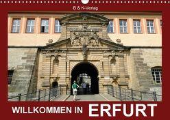 Willkommen in ERFURT (Wandkalender 2018 DIN A3 quer) von & Kalenderverlag Monika Müller,  Bild-