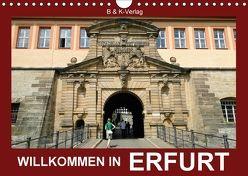 Willkommen in ERFURT (Wandkalender 2018 DIN A4 quer) von & Kalenderverlag Monika Müller,  Bild-