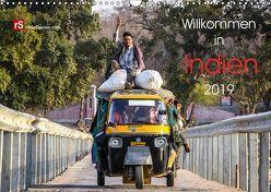 Willkommen in Indien 2019 (Wandkalender 2019 DIN A3 quer) von Bergwitz,  Uwe
