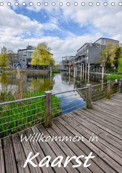 Willkommen in Kaarst (Tischkalender 2019 DIN A5 hoch) von Hackstein,  Bettina
