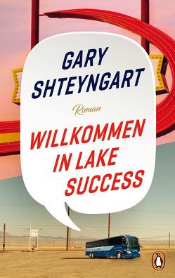 Willkommen in Lake Success von Herzke,  Ingo, Shteyngart,  Gary