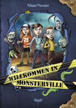 Willkommen in Monsterville von Hussung,  Thomas, Monster,  Adam, Thiele,  Ulrich