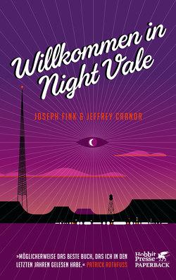 Willkommen in Night Vale von Cranor,  Jeffrey, Fink,  Joseph, Freund,  Wieland, Wandel,  Andrea