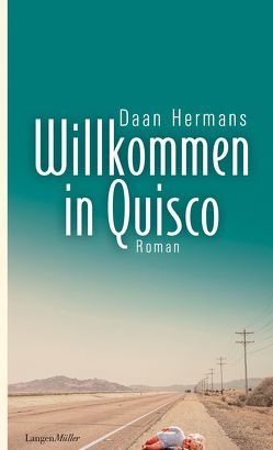 Willkommen in Quisco von Hermans,  Daan, Kuhn,  Wibke