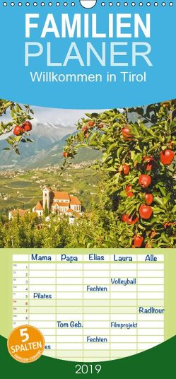Willkommen in Tirol – Familienplaner hoch (Wandkalender 2019 , 21 cm x 45 cm, hoch) von CALVENDO