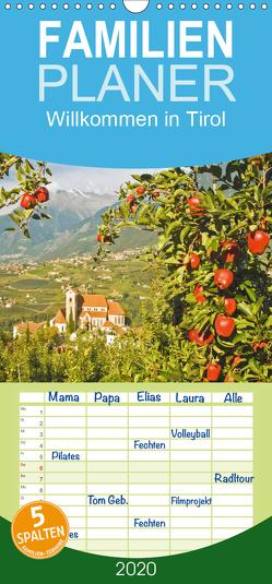 Willkommen in Tirol – Familienplaner hoch (Wandkalender 2020 , 21 cm x 45 cm, hoch) von CALVENDO