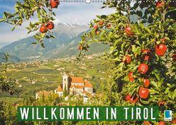Willkommen in Tirol (Wandkalender 2019 DIN A2 quer) von CALVENDO