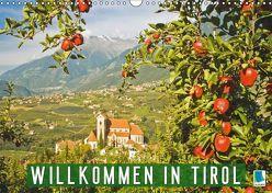 Willkommen in Tirol (Wandkalender 2019 DIN A3 quer) von CALVENDO