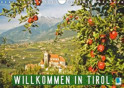 Willkommen in Tirol (Wandkalender 2019 DIN A4 quer) von CALVENDO