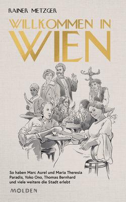 Willkommen in Wien von Frohmann,  Anna Simone, Metzger,  Rainer