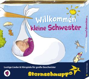 Willkommen kleine Schwester von Meier,  Werner, Sarholz, Sarholz,  Margit, Sternschnuppe,  Verlag