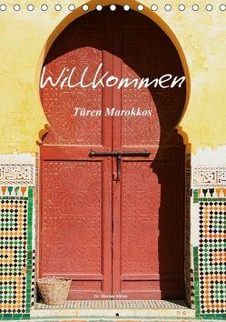 Willkommen – Türen Marokkos (Tischkalender 2018 DIN A5 hoch) von Werner Altner,  Dr.