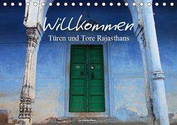 Willkommen – Türen und Tore Rajasthans (Tischkalender 2019 DIN A5 quer)