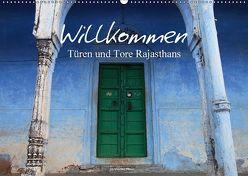 Willkommen – Türen und Tore Rajasthans (Wandkalender 2018 DIN A2 quer) von Werner Altner,  Dr.