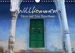 Willkommen – Türen und Tore Rajasthans (Wandkalender 2019 DIN A4 quer) von Werner Altner,  Dr.