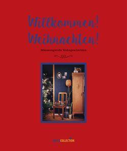 Willkommen! Weihnachten! von Busse Verlag GmbH