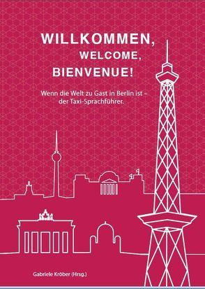 Willkommen, Welcome, Bienvenue