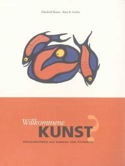 Willkommene Kunst? von Biasio,  Elisabeth, Flitsch,  Mareile, Gerber,  Peter R