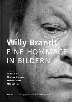 Willy Brandt von Hinz,  Volker, Hoepker,  Thomas, Keck,  Tina, Klingsorn,  Margot, Lebeck,  Robert, Scheler,  Max
