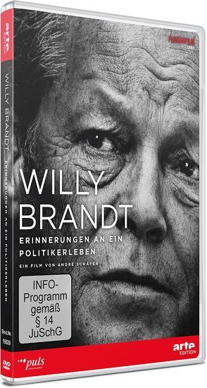 Willy Brandt – Erinnerungen an ein Politikerleben von Schäfer,  André