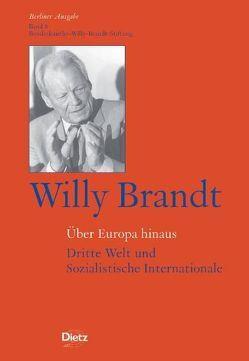 Willy Brandt – Über Europa hinaus von Rother,  Bernd, Schmidt,  Wolfgang