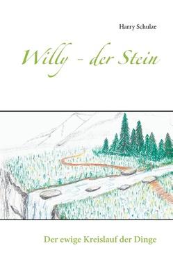 Willy – der Stein von Schulze,  Harry