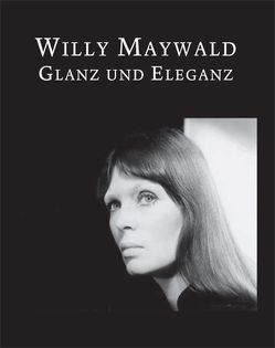 Willy Maywald: Glanz und Eleganz von de Werd,  Guido, Vlasic,  Valentina