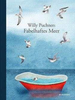 Willy Puchners Fabelhaftes Meer von Puchner,  Willy